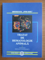Nicolae Manolescu - Tratat de hematologie animala (volumul 2)