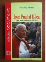 Anticariat: Nicolae Mares - Ioan Paul al II-lea