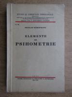 Nicolae Margineanu - Elemente de psihometrie (1938)