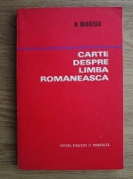 Nicolae Mihaescu - Cartea despre limba romaneasca