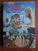 Anticariat: Nicolae Mihai - Bucatarie si sanatate. Retete culinare