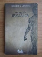 Anticariat: Nicolae Minovici - Tatuajele in Romania