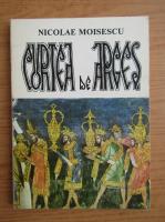 Anticariat: Nicolae Moisescu - Curtea de Arges