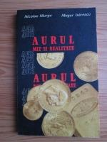 Anticariat: Nicolae Murgu, Mugur Isarescu - Aurul mit si realitate