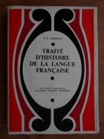 Anticariat: Nicolae N. Condeescu - Traite d'histoire de la langue francaise