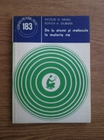 Anticariat: Nicolae N. Mihail - De la atomi si molecule la materia vie