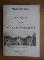 Anticariat: Nicolae Oprescu - Amintiri din viata de noromalist