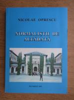 Nicolae Oprescu - Normalistii de altadata