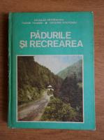 Nicolae Patrascoiu - Padurile si recrearea