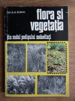 Nicolae Roman - Flora si vegetatia din sudul Podisului Mehedinti