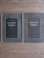 Nicolae St. Mihailescu - Geologia tehnica (2 volume)