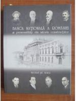 Anticariat: Nicolae St. Noica - Banca Nationala a Romaniei si personalitati din istoria constructiilor