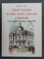 Nicolae St. Noica - Palatul Academiei de Inalte Studii Comerciale si Industriale