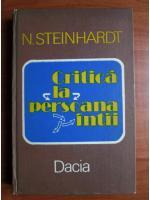 Nicolae Steinhardt - Critica la persoana intai