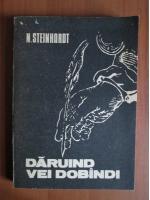 Nicolae Steinhardt - Daruind vei dobandi