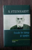 Nicolae Steinhardt - Escale in timp si spatiu