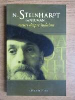 Nicolae Steinhardt - Eseuri despre iudaism