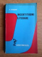 Anticariat: Nicolae Steinhardt - Incertitudini literare