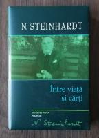 Nicolae Steinhardt - Intre viata si carti