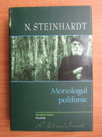 Anticariat: Nicolae Steinhardt - Monologul polifonic