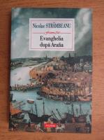Nicolae Strambeanu - Evanghelia dupa Arana