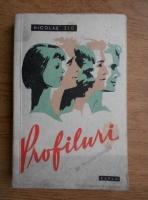 Anticariat: Nicolae Tic - Profiluri (1959)