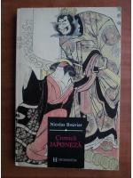 Anticariat: Nicolas Bouvier - Cronica japoneza