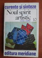 Anticariat: Nicolas Schoffer - Noul spirit artistic