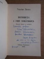 Anticariat: Nicoleta Iliescu - Distributia a fost urmatoarea (cu autograful autorului)