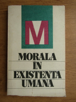 Anticariat: Niculae Bellu - Morala in existenta umana