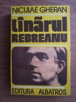 Anticariat: Niculae Gheran - Tinarul Rebreanu