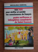 Niculina Cercel - Teste pentru verificarea si imbogatirea cunostintelor de limba franceza