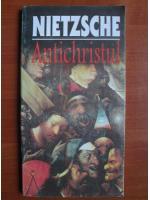 Nietzsche - Antichristul