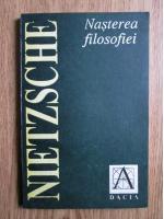 Nietzsche - Nasterea filosofiei