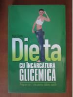 Nigel Denby - Dieta cu incarcatura glicemica. Program de 7 zile pentru slabire rapida