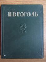 Nikolai Gogol - Opere alese