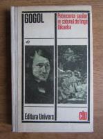 Nikolai Gogol - Petrecerea serilor in catunul de langa Dikanka