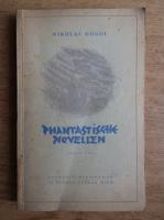 Nikolai Gogol - Phantastiche Novellen