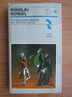 Nikolai Gogol - The Government Inspector and selected stories