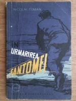 Anticariat: Nikolai Toman - In urmarirea fantomei