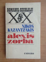 Nikos Kazantzakis - Alexis Zorba
