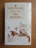 Anticariat: Nikos Kazantzakis - God's pauper