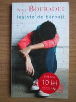 Anticariat: Nina Bouraoui - Inainte de barbati