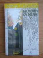 Nina Cassian - Memoria ca zestre (volumul 3)