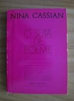 Nina Cassian - O suta de poeme