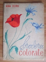 Nina Doru - Broderii colorate