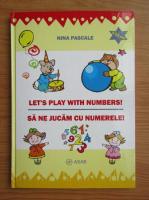 Anticariat: Nina Pascale - Sa ne jucam cu numerele