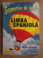 Niobe O Connor - Gramatica de baza, limba spaniola
