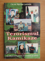 Anticariat: Nita Dan Laurentiu - Terorismul Kamikaze
