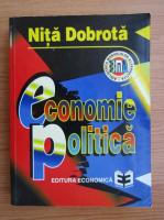Anticariat: Nita Dobrota - Economie politica